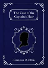 The Case of the Captain's Hair (The Wolflock Cases Book 1)
