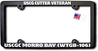 USCG Cutter Veteran USCGC MORRO BAY (WTGB-106) w/REFLECTIVE TEXT License Frame