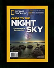 National Geographic Guide to the Night Sky (2015) - A Stargazer's Companion. First Edition