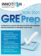 GRE Prep 2020-2021: Complete full length GRE Practice Tests with Answers! Proven Strategies to Maximize Your Score. (Graduate School Test Preparation) PDF