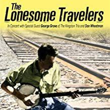 The Lonesome Travelers in Concert