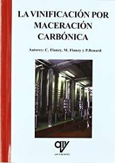 La vinificación por maceración carbónica