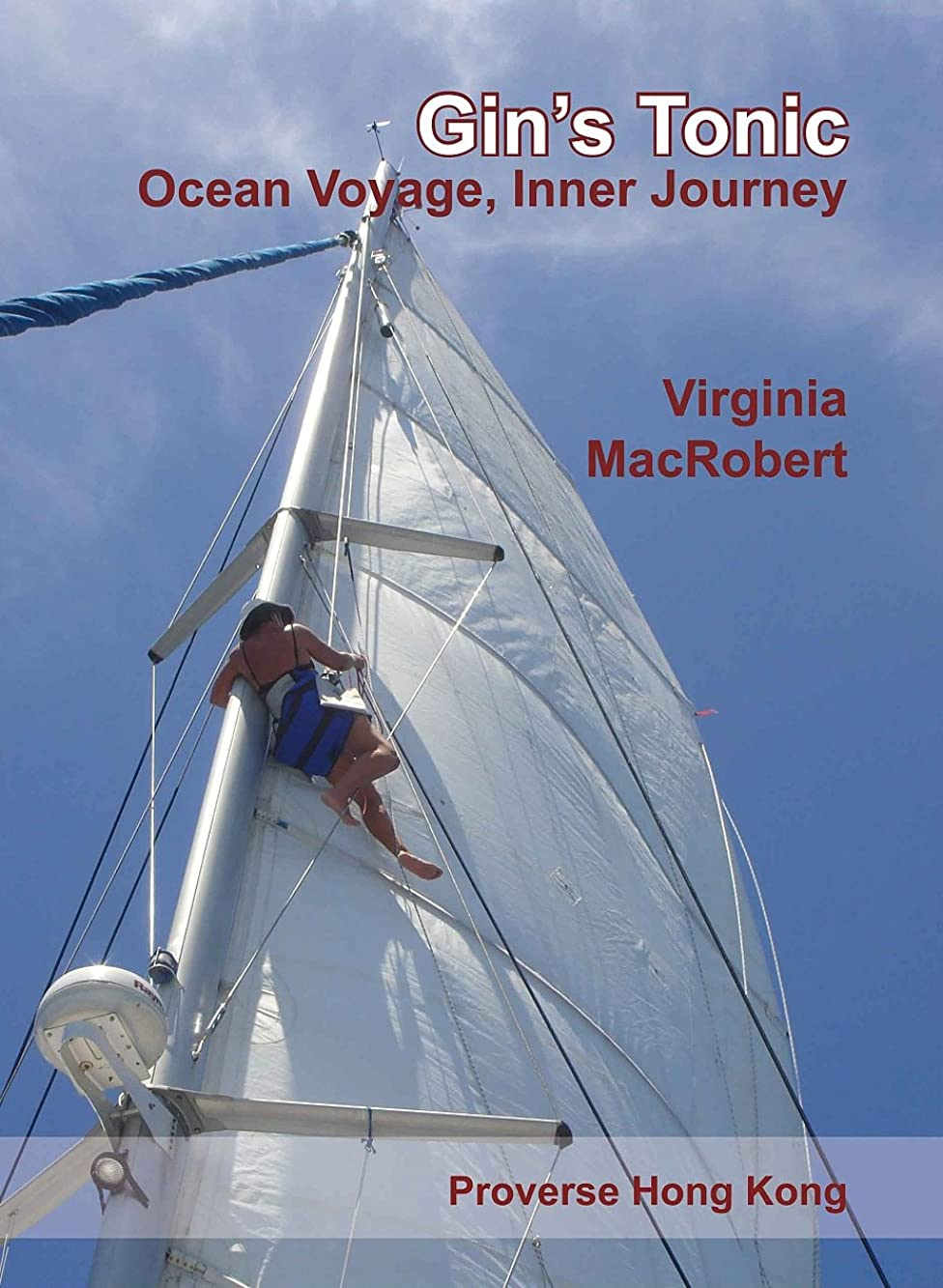 発行するシュートテーマGin's Tonic: Ocean Voyage, Inner Journey (English Edition)
