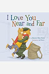 I Love You Near and Far (Snuggle Time Stories) Hardcover