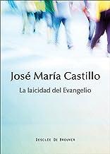 La laicidad del evangelio (A los cuatro vientos) (Spanish Edition)