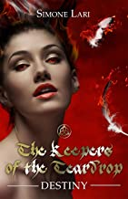 Destiny (The Keepers of the Teardrop Book 2)