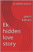 Ek hidden love story: prem kahani (Hindi Edition)