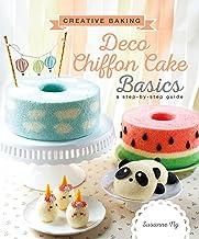 Creative Baking: Deco Chiffon Cakes Basics: Deco Chiffon Cake Basics