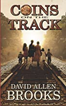 Coins on the Track: A little boy's story of growing up in the 1950's and 60's South