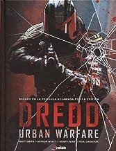 Juez Dredd: Urban Warfare (Spanish Edition)