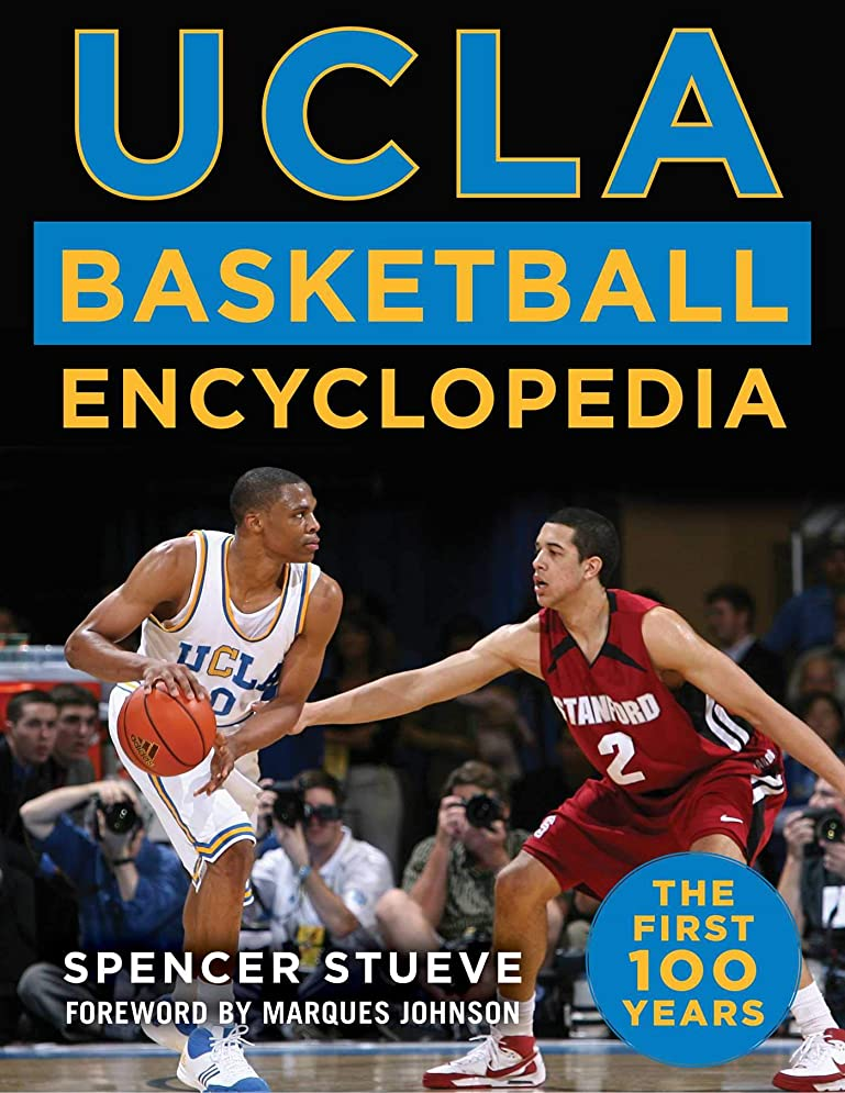 一時停止複数シニスUCLA Basketball Encyclopedia: The First 100 Years (English Edition)
