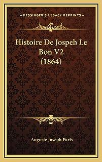 Histoire De Jospeh Le Bon V2 (1864)