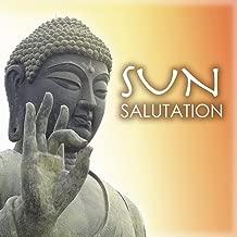 Sun Salutation - Music for Yoga Sequences, Surya Namaskar Morning Routine Meditation Songs