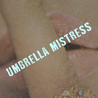 Umbrella Mistress
