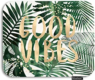 Moslion Palm Leaf Mouse Pad Tropical Jungle Forest Palm Tree Leaves Good Vibes Word Gaming Mouse Pad Rubber Large Mousepad for Computer Desk Laptop Office Work 7.9x9.5 Inch Green