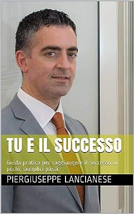 Tu e il Successo