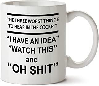 Gift for Pilot Funny Coffee Mug, 11 OZ - Pilot Novelty Cups -3 Worst Things To Hear In a Cockpit - Dish Washer & Microwave Safe Ceramic Cups – Printed in USA