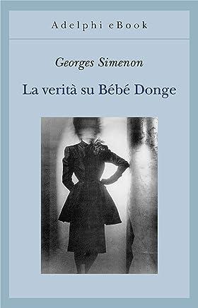 La verità su Bébé Donge (Gli Adelphi Vol. 197)