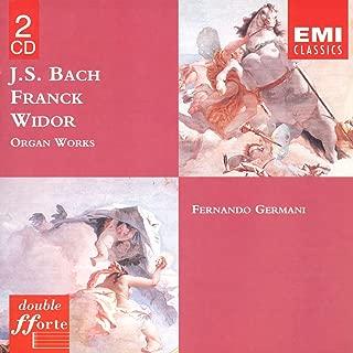 Bach, Franck, Widor: Organ Works