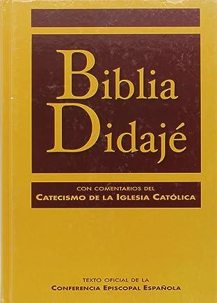 Biblia Didajé con comentarios del Catecismo de la Iglesia Católica