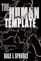 The Human Template Kindle Edition