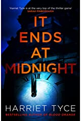 It Ends At Midnight: The addictive new thriller from the bestselling author of Blood Orange (English Edition) Format Kindle