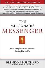The Millionaire Messenger Kindle Edition