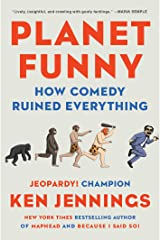Planet Funny: How Comedy Took Over Our Culture Kindle Edition