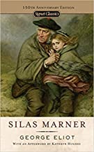 Silas Marner (Signet Classics) by George Eliot Annotated