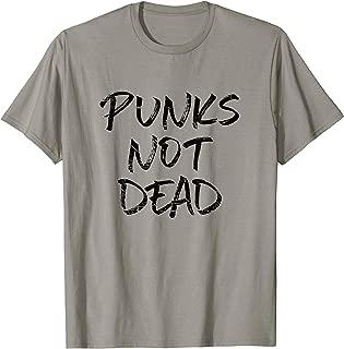 Punk Music Shirt Punks Not Dead T-Shirt