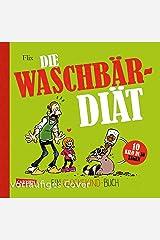 Glückskind 3: Die Waschbär-Diät (3) Gebundene Ausgabe
