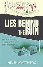 Lies Behind The Ruin