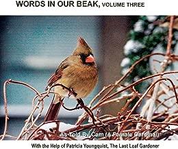 Words in Our Beak, Volume Three