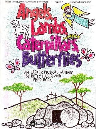 Angels, Lambs, caterpillstars, Butterflies–Choir–Conduttore