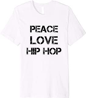 Cute Peace Love Hip Hop T-Shirt Dance Dancing Tee