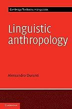 Linguistic Anthropology (Cambridge Textbooks in Linguistics)