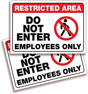 Restricted Area, Do Not Enter, Employees Only Signs Stickers – 2 Pack 10x7 Inch – Premium Self-Adhesive Vinyl, Laminated f...