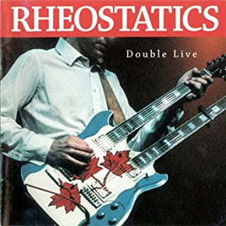 rheostatics double live