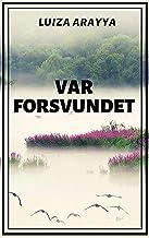 Var forsvundet (Danish Edition)