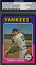 Thurman Munson 1975 Topps Rare Tough Year Coa Autograph Hand Signed - PSA/DNA Certified - Baseball Slabbed Autographed Cards