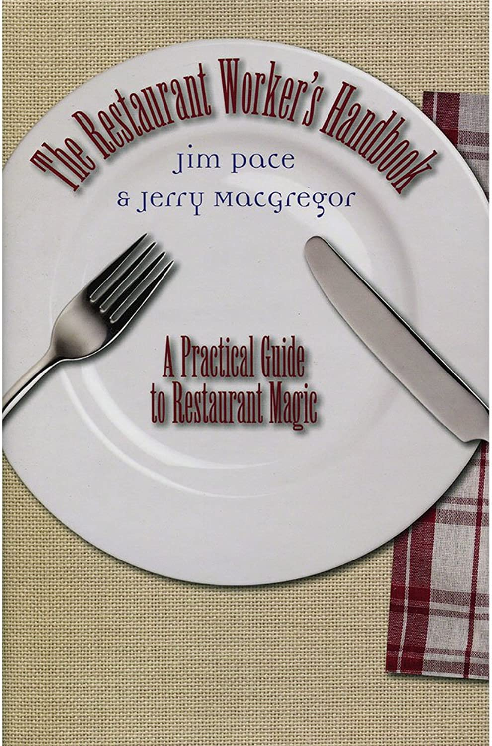 mejor precio MMS Restaurant Worker's Handbook by Jim Pace Pace Pace and Jerry Macgregor - Book by M & M's  descuento de ventas