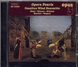 Opera Pearls - Omnibus Wind Ensemble Bizet-Mozart-Nielsen-Rossini-Wagner