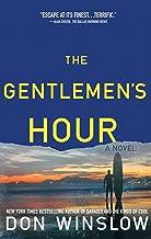 The Gentlemen's Hour: A Novel (English Edition)