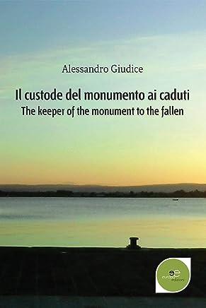 Il custode del monumento ai caduti