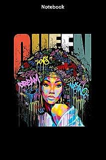 Notebook - African American Queen Educated Strong Black Women-N1: Notebook Journal