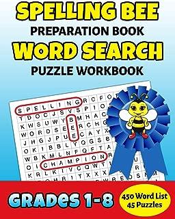 Spelling Bee Preparation Book Word Search Puzzle Workbook Grades 1-8: 450 Word School Spelling Bee Study List Teacher Student Class Homeschool