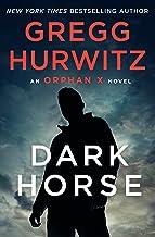 Dark Horse: An Orphan X Novel (Orphan X, 7)