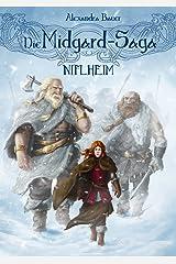 Die Midgard-Saga - Niflheim Kindle Ausgabe