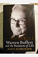 Snowball Warren Buffett and the Business of Life by Alice Schroeder First Edition Hardcover