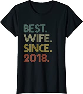 Womens 1st Wedding Anniversary Gift Wife Since 2018 T-Shirt
